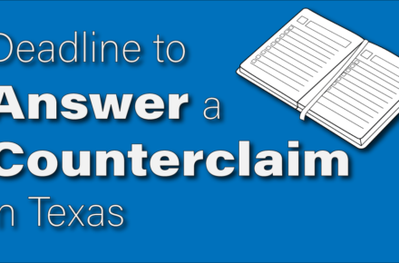 deadline to answer counterclaim in texas