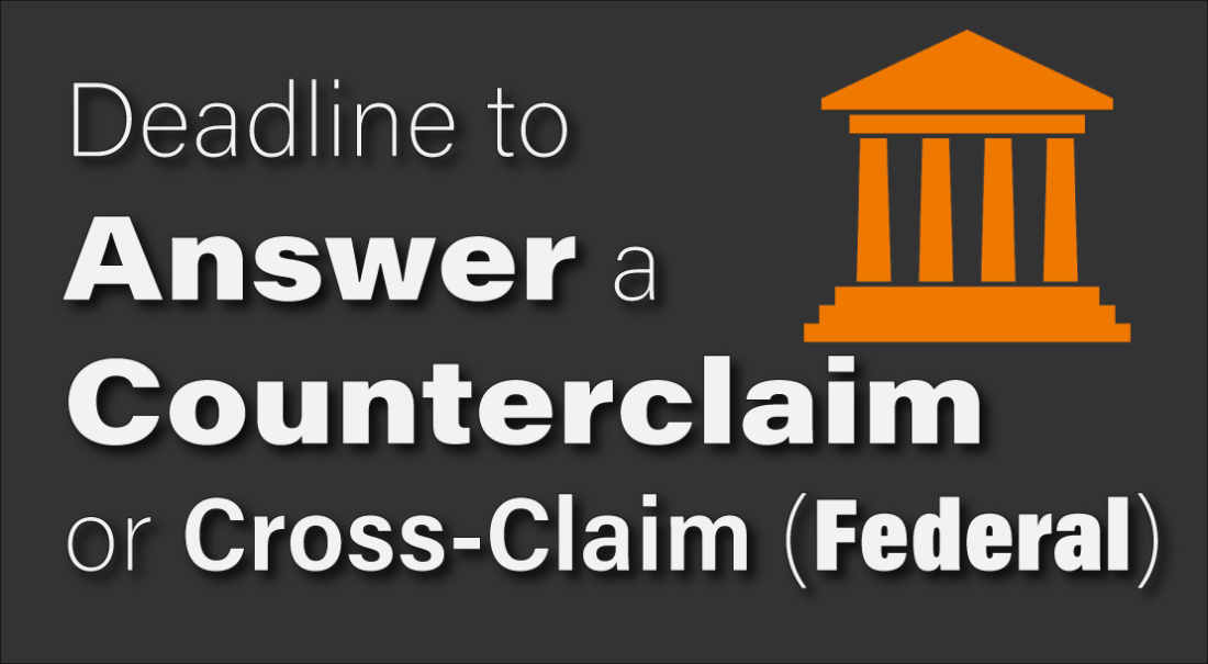 deadline to answer counterclaim federal court